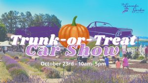Trunk-or-Treat Car Show The Lavender Garden